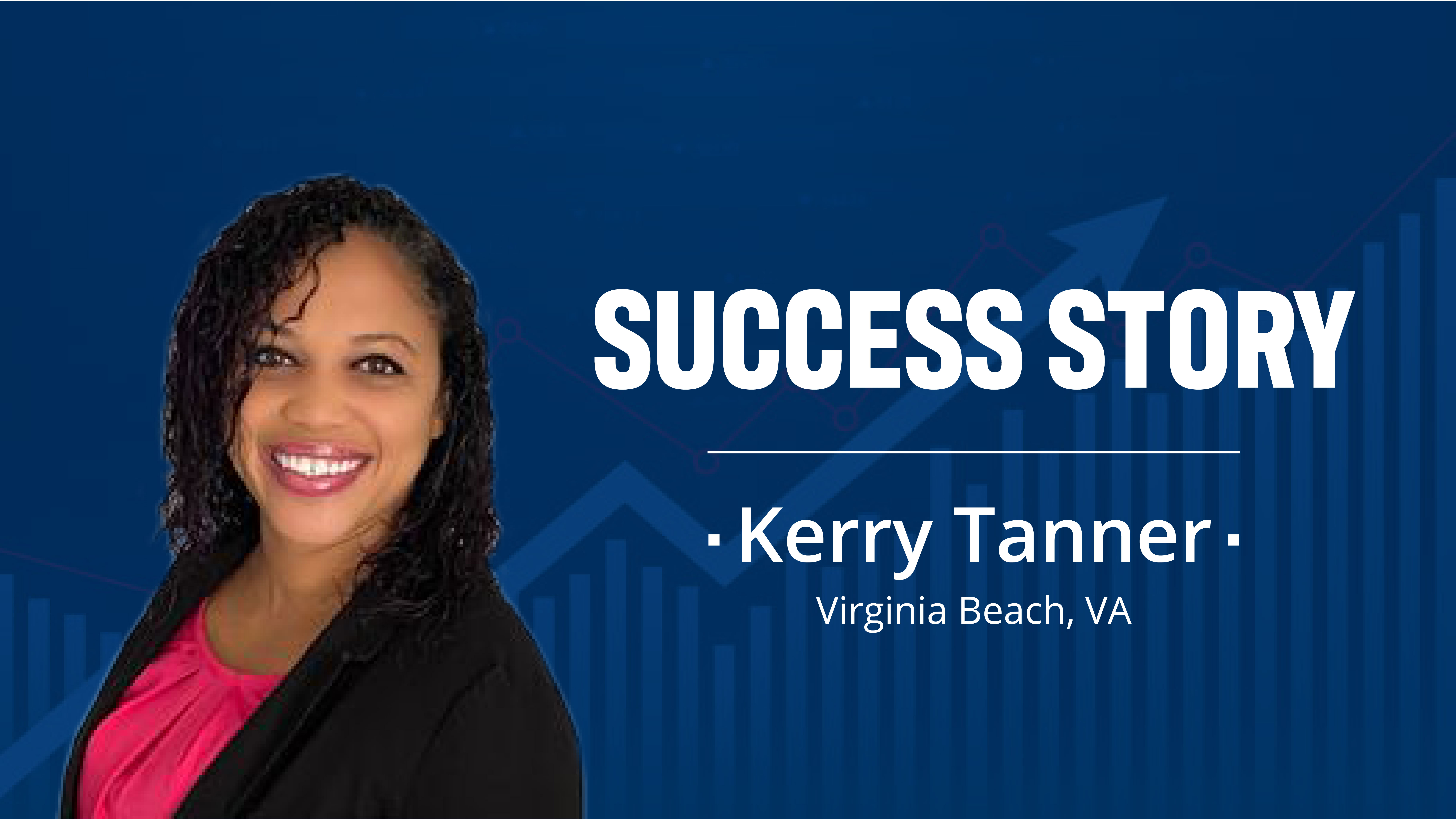 SUCCESS STORY: Kerry Tanner